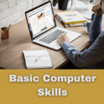 What are the basic computer skills needed