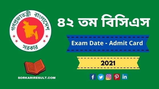42th BCS Circular Exam Date Admit Card and Seat Plan 2021 | Apply now -bpsc.gov.bd