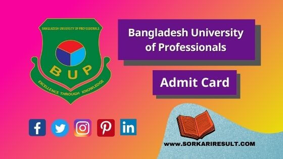 BUP Admit Card Download 2020 – 21 | Bangladesh University of Professionals